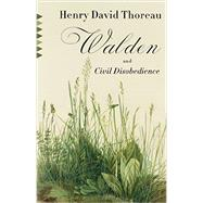 Walden & Civil Disobedience by THOREAU, HENRY DAVID, 9780804171564