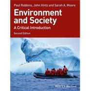 Environment and Society A Critical Introduction by Robbins, Paul; Hintz, John; Moore, Sarah A., 9781118451564
