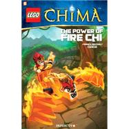 LEGO Legends of Chima #4: The Power of Fire Chi by Comicon; Grotholt, Yannick, 9781629911564