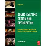 Sound Systems: Design and Optimization: Modern Techniques and Tools for Sound System Design and Alignment by McCarthy; Bob, 9780240521565