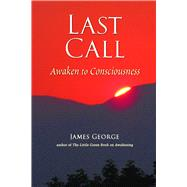 Last Call by George, James, 9781581771565