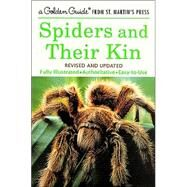 Spiders and Their Kin : Fully Illustrated, Authoritative, Easy-to-Use by Levi, Herbert W.; Levi, Lorna R.; Strekalovsky, Nicholas, 9781582381565