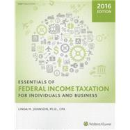 Essentials of Federal Income Taxation for Individuals and Business 2016 by Johnson, Linda M., Ph.D., 9780808041566