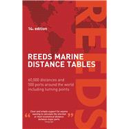 Reeds Marine Distance Tables 14th edition by Delmar-Morgan, Miranda, 9781472921567