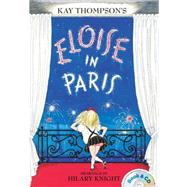 Eloise in Paris by Thompson, Kay; Knight, Hilary; Peters, Bernadette, 9781481451567