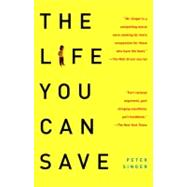 The Life You Can Save by Singer, Peter, 9780812981568