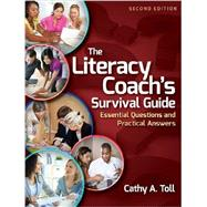 The Literacy Coach's Survival Guide by Toll, Cathy A., 9780872071568