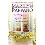 A Promise of Forever by Pappano, Marilyn, 9781455561568