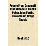 People from Crnomelj by , 9781158621569
