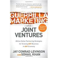 Guerrilla Marketing and Joint Ventures by Levinson, Jay Conrad; Khan, Sohail, 9781630471569