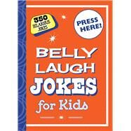 Belly Laugh Jokes for Kids by Straker, Bethany; Brien, Kylie, 9781634501569