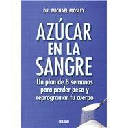 Azúcar en la sangre by Mosley, Michael, 9786075271569