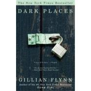 Dark Places by Flynn, Gillian, 9780307341570