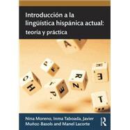 Introducci=n a la lingnfstica hispßnica actual: teorfa y prßctica by Mu±oz-Basols; Javier, 9780415631570