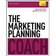 The Marketing Planning Coach by Davies, Eric, 9781471801570