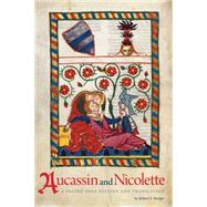 Aucassin and Nicolette by Sturges, Robert S., 9781611861570