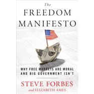 Freedom Manifesto by FORBES, STEVEAMES, ELIZABETH, 9780307951571