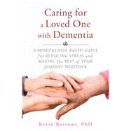 Caring for a Loved One With Dementia by Manteau-rao, Marguerite, 9781626251571