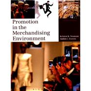 Promotion in the Merchandising Environment by Swanson, Kristen K.; Everett, Judith C., 9781628921571