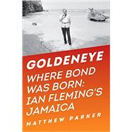 Goldeneye by Parker, Matthew, 9781681771571