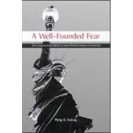 A Well-Founded Fear by Schrag,Philip G., 9780415921572