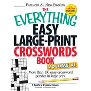 The Everything Easy Large-Print Crosswords Book by Timmerman, Charles, 9781440571572