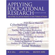 Applying Educational Research How to Read, Do, and Use Research to Solve Problems of Practice, Pearson eText with Loose-Leaf Version -- Access Card Package by Gall, M. D.; Gall, Joyce P.; Borg, Walter R., 9780133831573