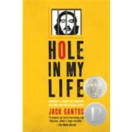 Hole in My Life by Gantos, Jack, 9780312641573