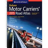 Rand McNally 2015 Motor Carriers' Road Atlas by Rand McNally and Company, 9780528011573