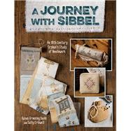 A Journey With Sibbel by Davis, Susan Greening; Criswell, Sally, 9781611691573