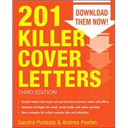 201 Killer Cover Letters Third Edition by Podesta, Sandra; Paxton, Andrea, 9780071831574
