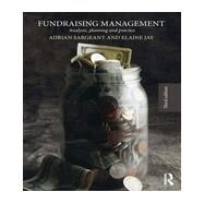 Fundraising Management: Analysis, Planning and Practice by Sargeant; Adrian, 9780415831574