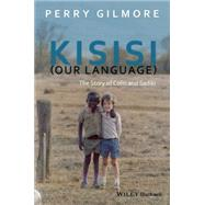 Kisisi Our Language by Gilmore, Perry, 9781119101574
