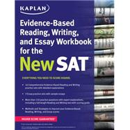 Kaplan Evidence-based Reading, Writing, and Essay Workbook for the New Sat by Unknown, 9781625231574