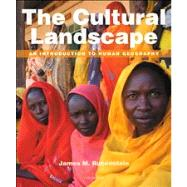 The Cultural Landscape An Introduction to Human Geography Plus MasteringGeography with eText -- Access Card Package by Rubenstein, James M., 9780321831576