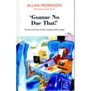 Gonnae No Dae That! by Morrison, Allan; Dewar, Bob, 9781910021576
