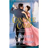 A Perfect Gentleman A Novel by Camp, Candace, 9781501141577