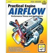 Practical Engine Airflow by Baechtel, John, 9781613251577