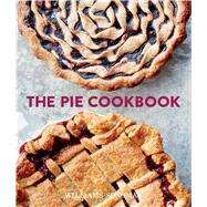 The Pie Cookbook by Williams-Sonoma Test Kitchen, 9781681881577