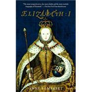 Elizabeth I by SOMERSET, ANNE, 9780385721578