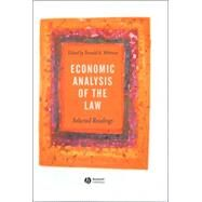 Economic Analysis of the Law : Selected Readings by Wittman, Donald A., 9780631231578