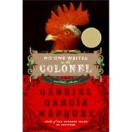No One Writes to the Colonel by Garcia Marquez, Gabriel, 9780060751579