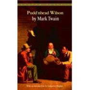 Pudd'Nhead Wilson by TWAIN, MARK, 9780553211580