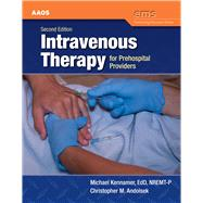 Intravenous Therapy for Prehospital Providers by Kennamer, Michael, 9781449641580