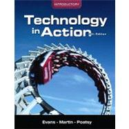 Technology In Action, Introductory by Evans, Alan; Martin, Kendall; Poatsy, Mary Anne, 9780131391581