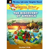 Geronimo Stilton Graphic Novels #1: The Discovery of America by Stilton, Geronimo, 9781597071581
