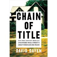 Chain of Title by Dayen, David, 9781620971581