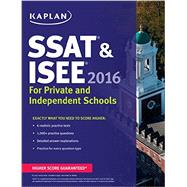 Kaplan SSAT & ISEE 2016 by Cohen, Joanna; Galane, Darcy L.; Curbelo, Simone Zamore, 9781625231581