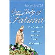 Our Lady of Fatima by O'Boyle, Donna-Marie Cooper, 9781632531582