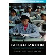 Globalization The Transformation of Social Worlds by Eitzen, D. Stanley; Baca Zinn, Maxine, 9781111301583